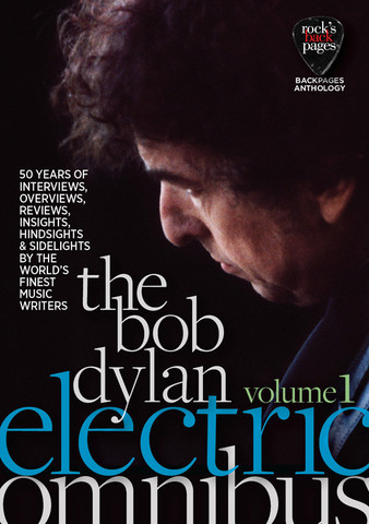 The Bob Dylan Electric Omnibus Volume 1