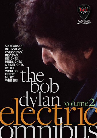 The Bob Dylan Electric Omnibus Volume 2
