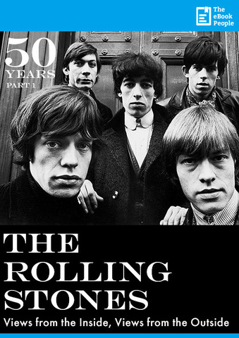 50 Years: The Rolling Stones - Views from the inside, views from the outside - Part 1